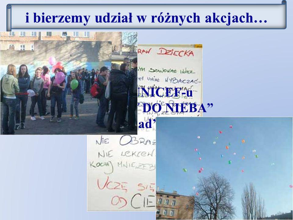 """akcja UNICEF-u """"BALONY DO NIEBA listopad'2009 i bierzemy udział w różnych akcjach…"""
