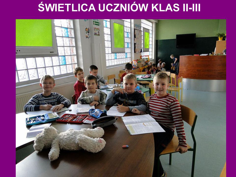 ŚWIETLICA UCZNIÓW KLAS II-III