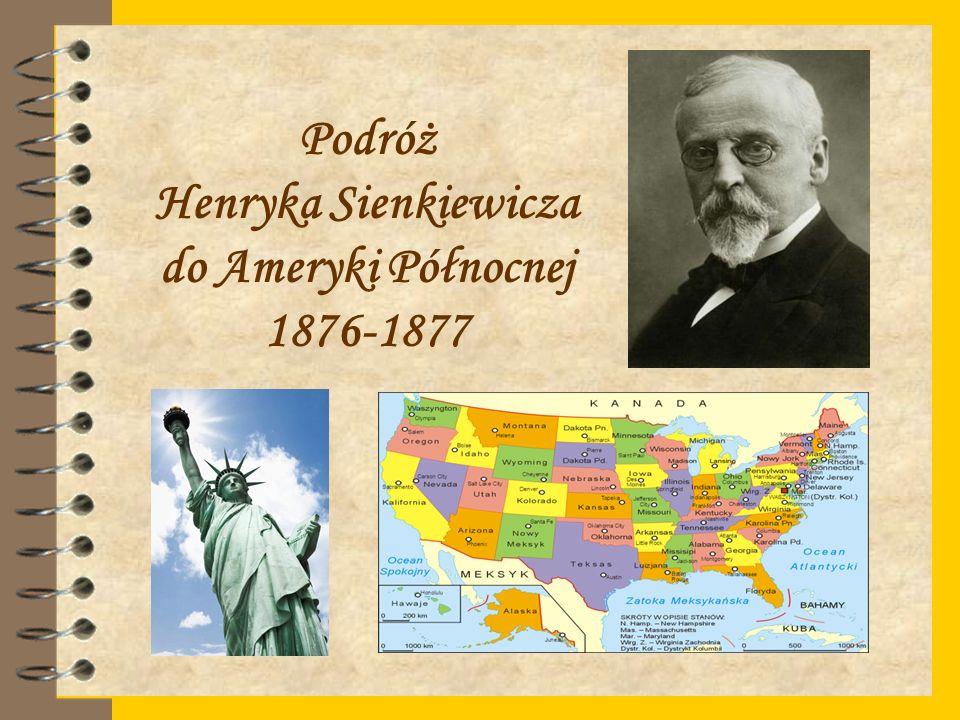 Podróż Henryka Sienkiewicza do Ameryki Północnej 1876-1877