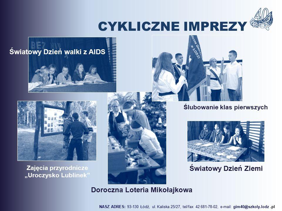 """Światowy Dzień Ziemi Doroczna Loteria Mikołajkowa Zajęcia przyrodnicze """"Uroczysko Lublinek NASZ ADRES: 93-130 Łódź, ul."""