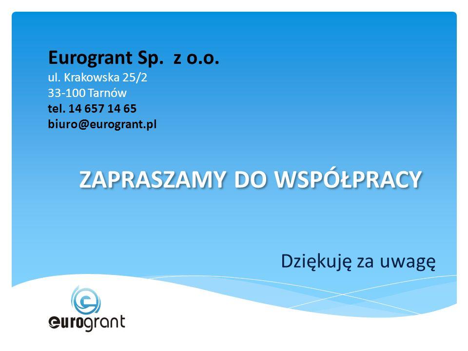 Eurogrant Sp. z o.o. ul. Krakowska 25/2 33-100 Tarnów tel.