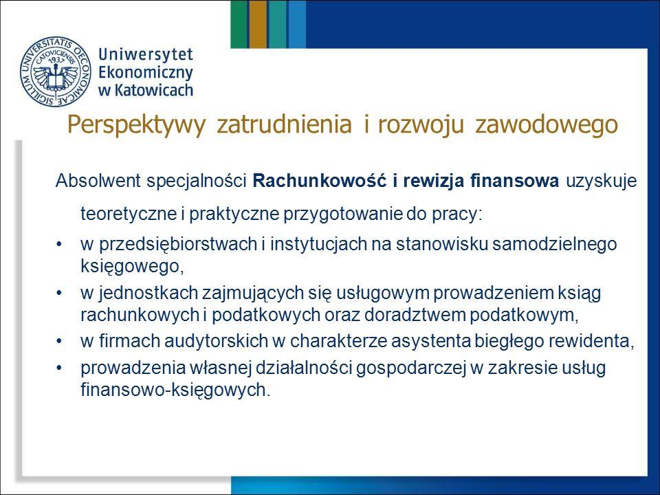 Absolwent specjalności Rachunkowość i rewizja finansowa uzyskuje teoretyczne i praktyczne przygotowanie do pracy: w przedsiębiorstwach i instytucjach