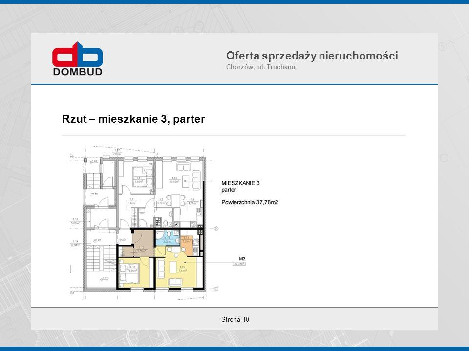 Strona 10 Rzut – mieszkanie 3, parter Oferta sprzedaży nieruchomości Chorzów, ul. Truchana