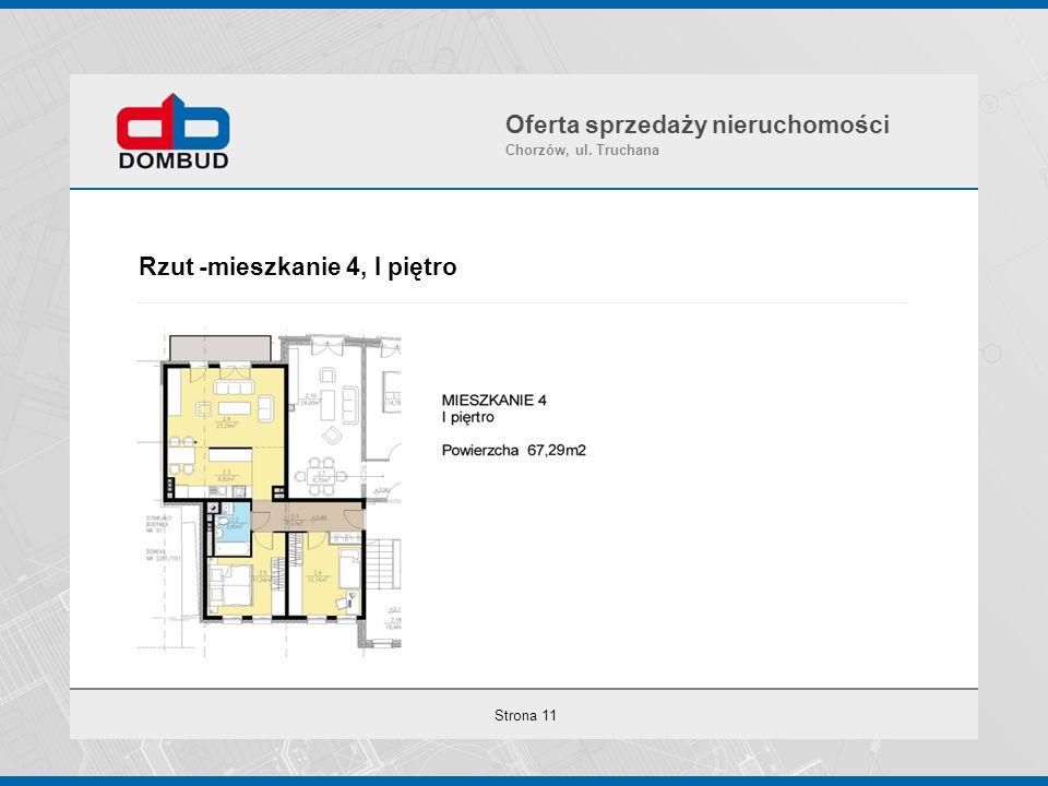 Strona 11 Rzut -mieszkanie 4, I piętro Oferta sprzedaży nieruchomości Chorzów, ul. Truchana