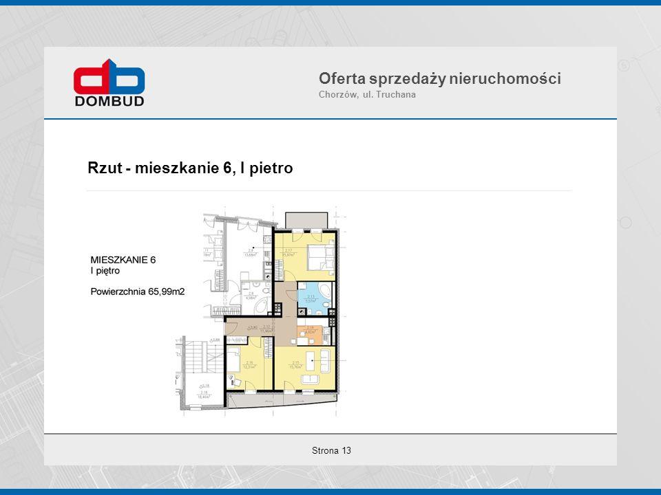 Strona 13 Rzut - mieszkanie 6, I pietro Oferta sprzedaży nieruchomości Chorzów, ul. Truchana