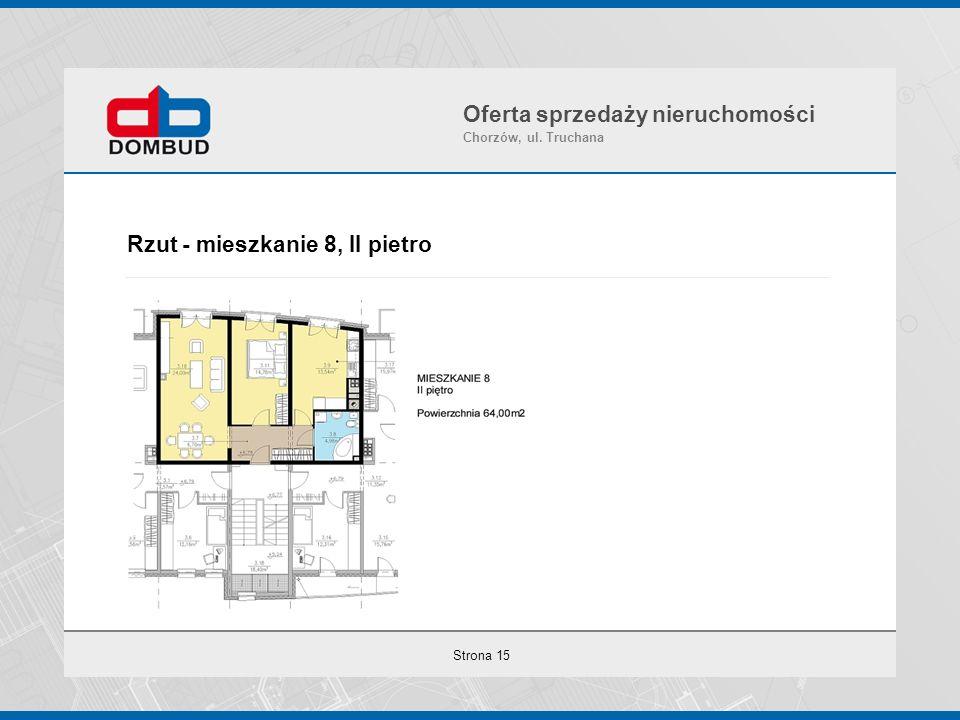Strona 15 Rzut - mieszkanie 8, II pietro Oferta sprzedaży nieruchomości Chorzów, ul. Truchana