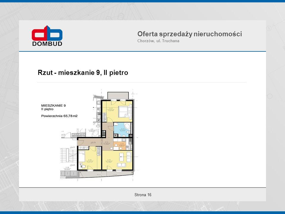 Strona 16 Rzut - mieszkanie 9, II pietro Oferta sprzedaży nieruchomości Chorzów, ul. Truchana