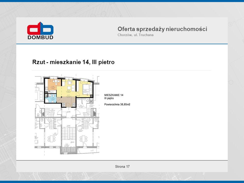 Strona 17 Rzut - mieszkanie 14, III pietro Oferta sprzedaży nieruchomości Chorzów, ul. Truchana