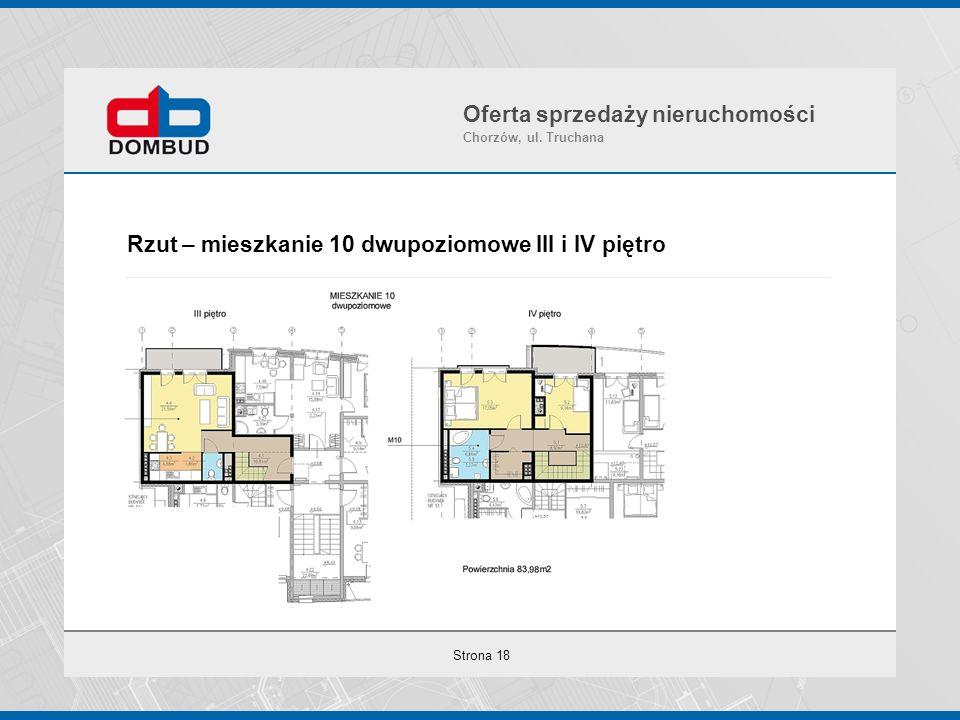 Strona 18 Rzut – mieszkanie 10 dwupoziomowe III i IV piętro Oferta sprzedaży nieruchomości Chorzów, ul. Truchana