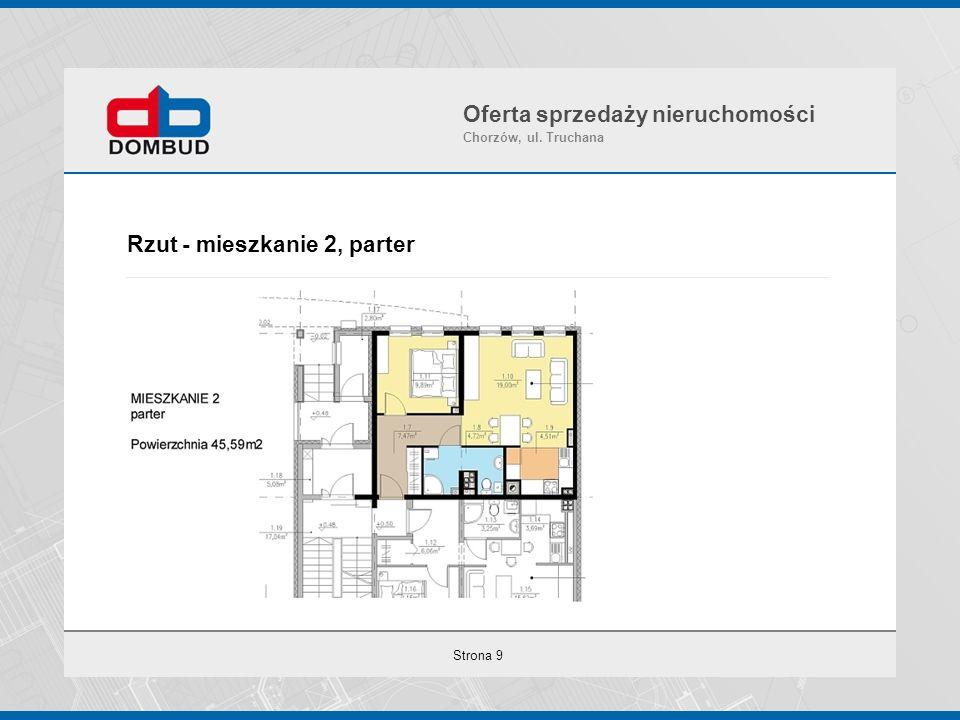 Strona 9 Rzut - mieszkanie 2, parter Oferta sprzedaży nieruchomości Chorzów, ul. Truchana
