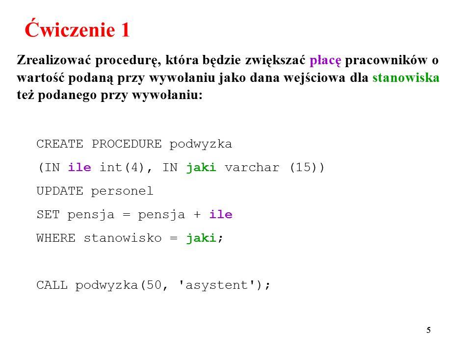 16 trigger_event – instrukcje, które aktywują wyzwalacz: INSERT : wyzwalacz jest aktywowany gdy tylko nowy wiersz jest wstawiany do tabeli; np.