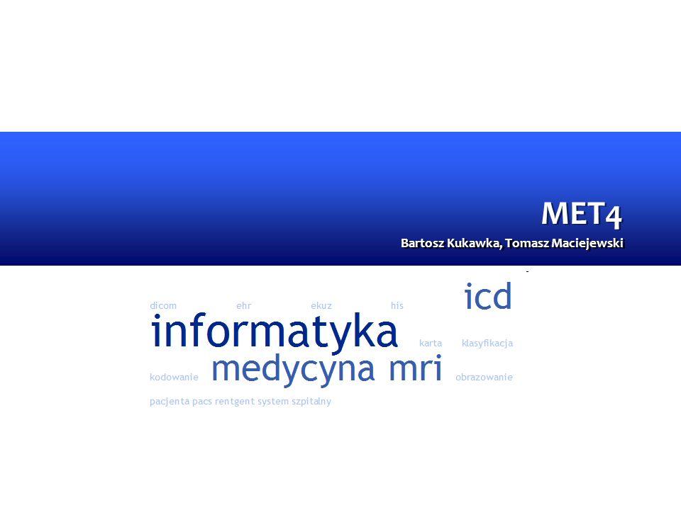MET4 Bartosz Kukawka, Tomasz Maciejewski
