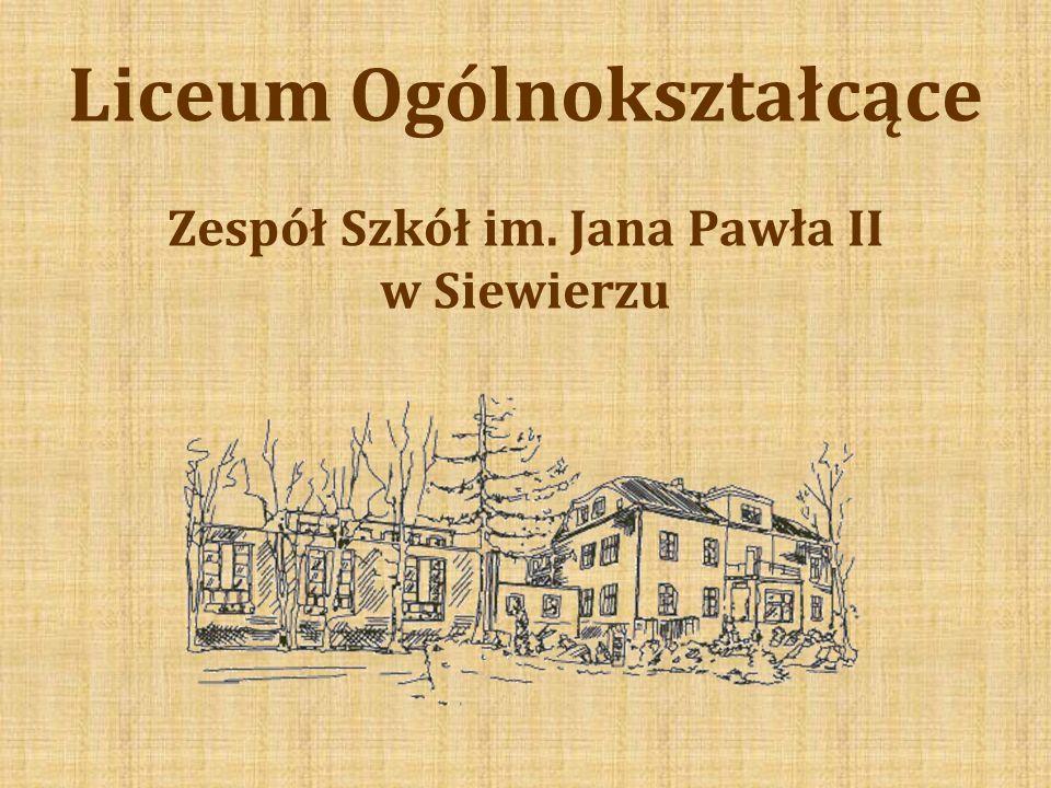 Liceum Ogólnokształcące Zespół Szkół im. Jana Pawła II w Siewierzu