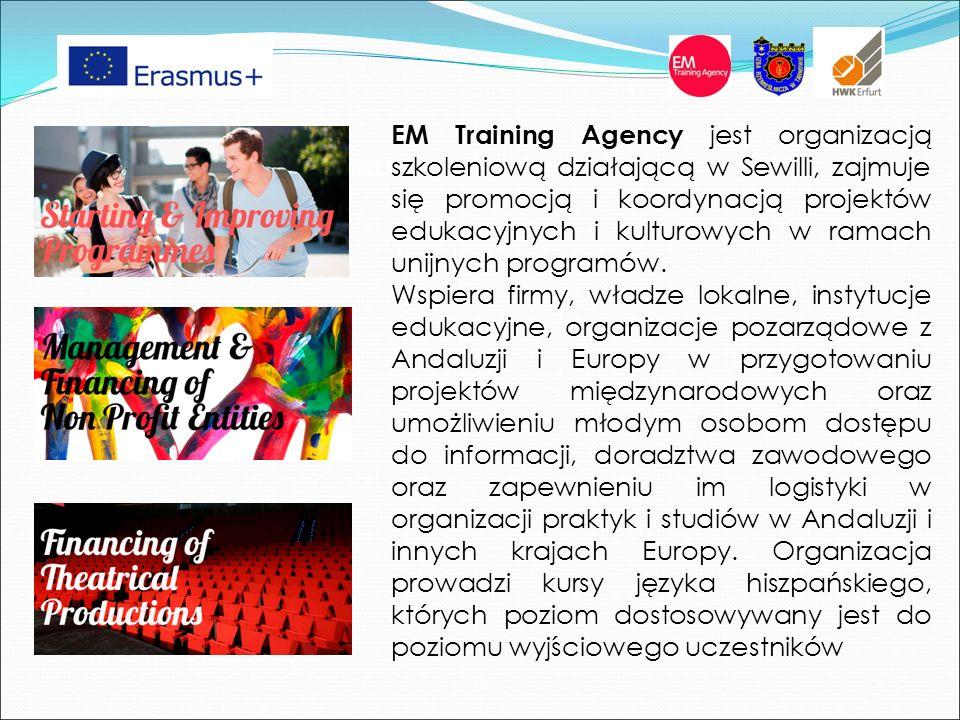 EM Training Agency jest organizacją szkoleniową działającą w Sewilli, zajmuje się promocją i koordynacją projektów edukacyjnych i kulturowych w ramach