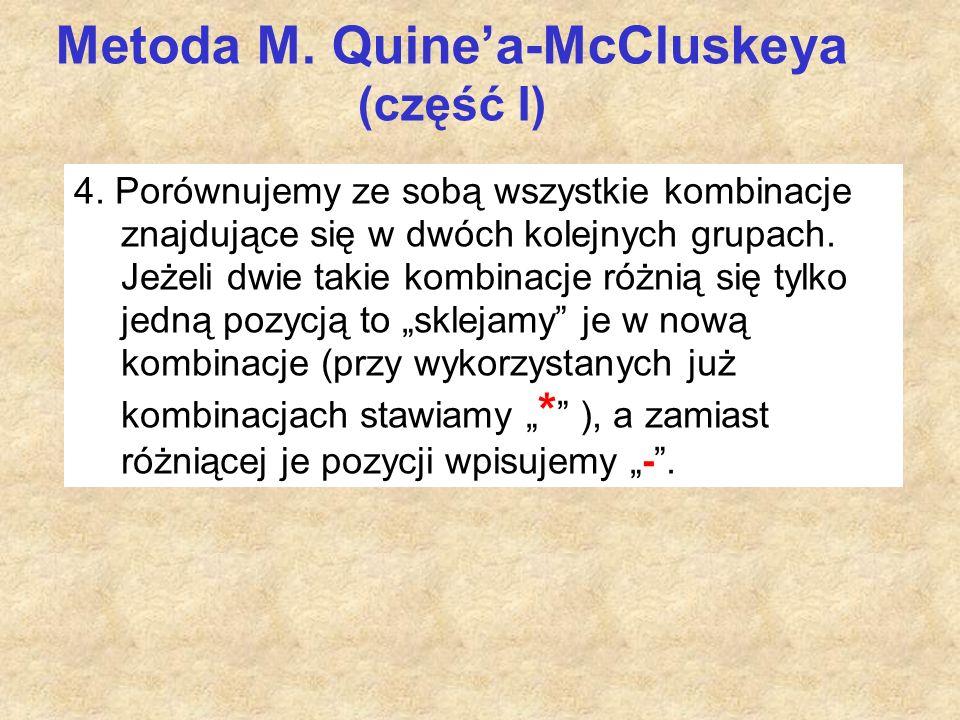 Metoda M. Quine'a-McCluskeya (część I) 4.
