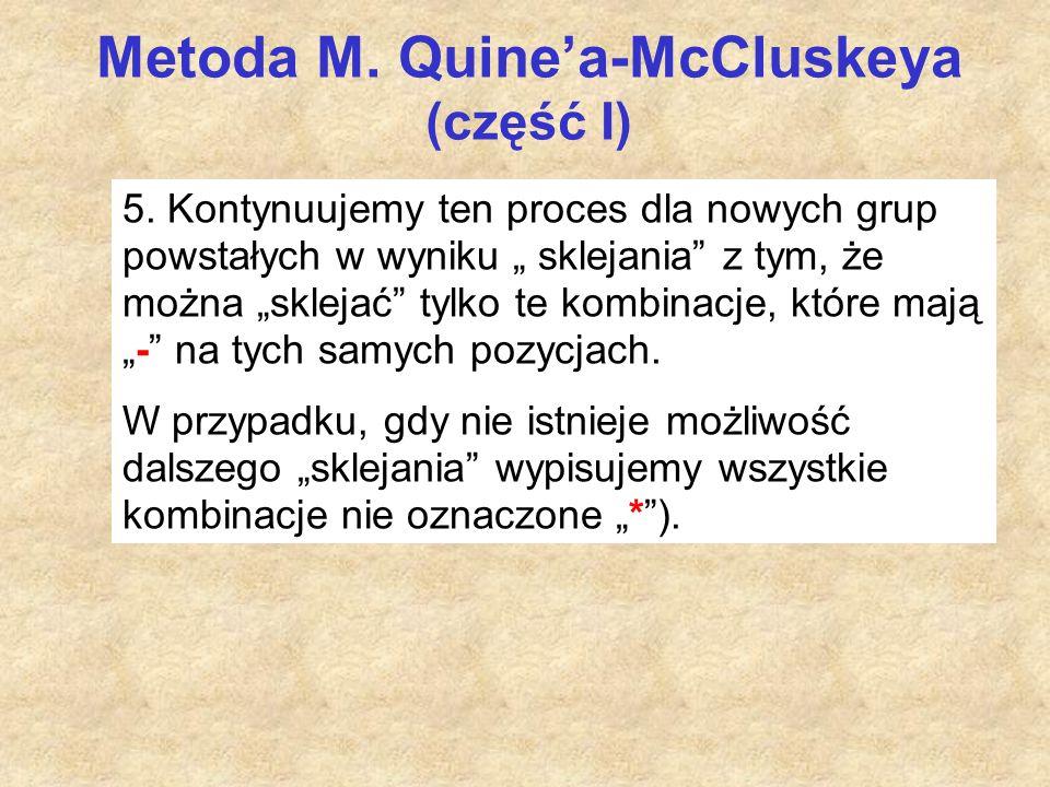 Metoda M. Quine'a-McCluskeya (część I) 5.