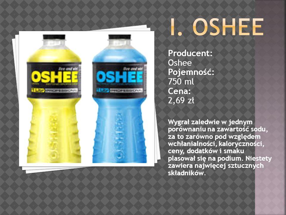 Producent: Oshee Pojemność: 750 ml Cena: 2,69 zł Wygrał zaledwie w jednym porównaniu na zawartość sodu, za to zarówno pod względem wchłanialności, kaloryczności, ceny, dodatków i smaku plasował się na podium.