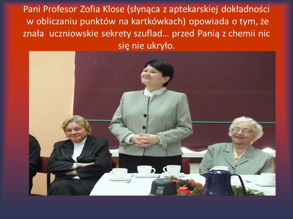 Pani Profesor Zofia Klose (słynąca z aptekarskiej dokładności w obliczaniu punktów na kartkówkach) opowiada o tym, że znała uczniowskie sekrety szufla