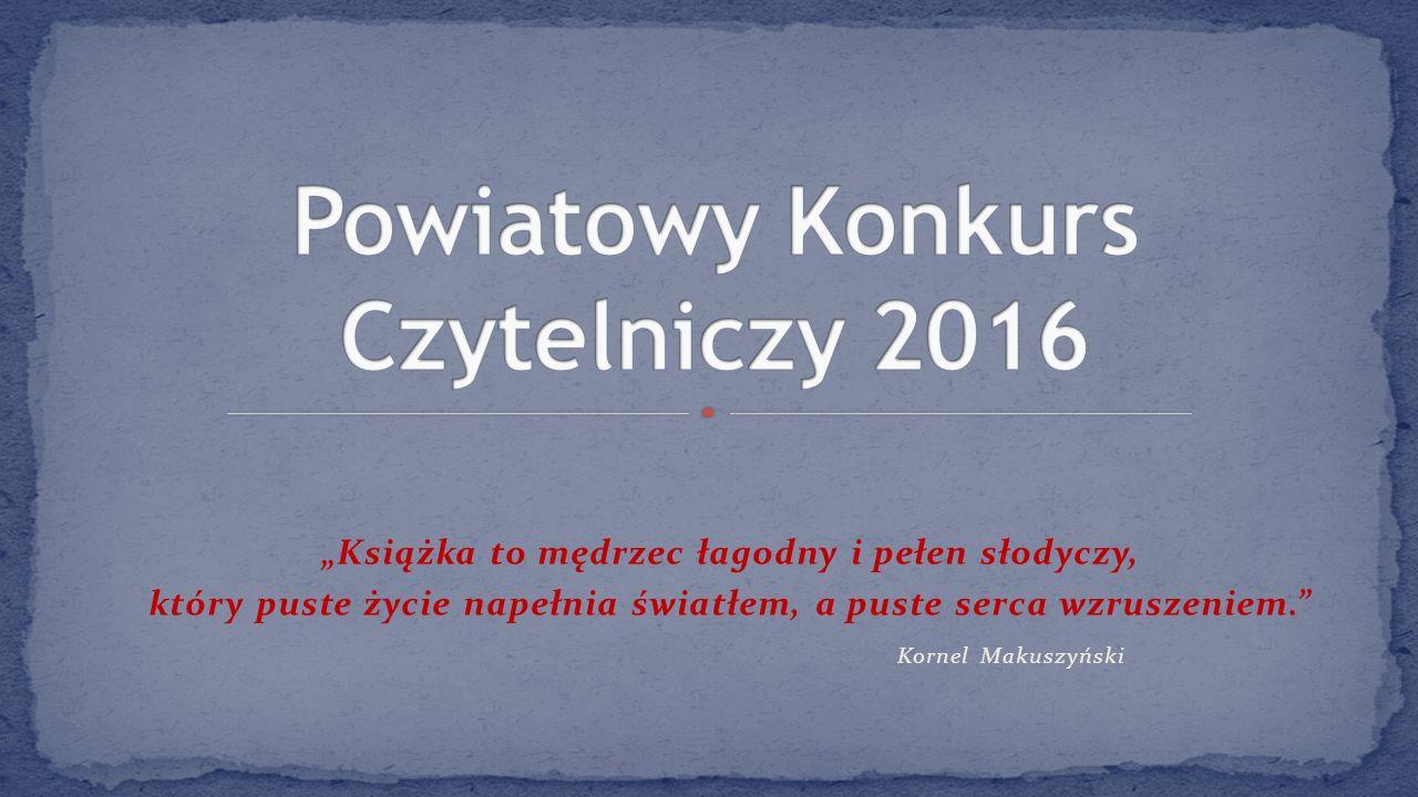 """""""Książka to mędrzec łagodny i pełen słodyczy, który puste życie napełnia światłem, a puste serca wzruszeniem. Kornel Makuszyński"""