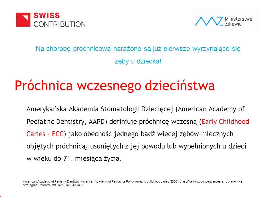 www.zebymalegodziecka.pl Choroba próchnicowa zębów jest jednym z najpowszechniejszych zagrożeń dla zdrowia większości dzieci w Polsce.