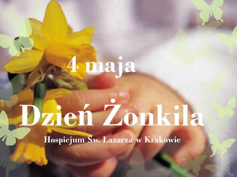 Dzie ń Ż onkila Hospicjum Ś w. Łazarza w Krakowie 4 maja