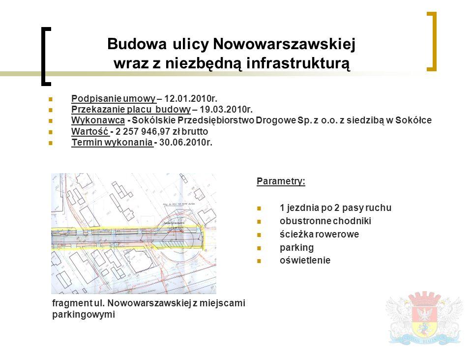 Podpisanie umowy – 12.01.2010r. Przekazanie placu budowy – 19.03.2010r.
