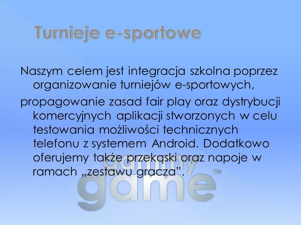 Naszym celem jest integracja szkolna poprzez organizowanie turniejów e-sportowych, propagowanie zasad fair play oraz dystrybucji komercyjnych aplikacji stworzonych w celu testowania możliwości technicznych telefonu z systemem Android.