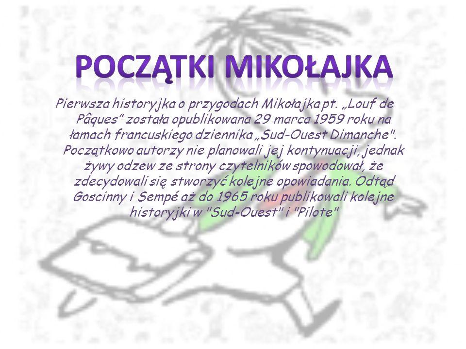 Pierwsza historyjka o przygodach Mikołajka pt.