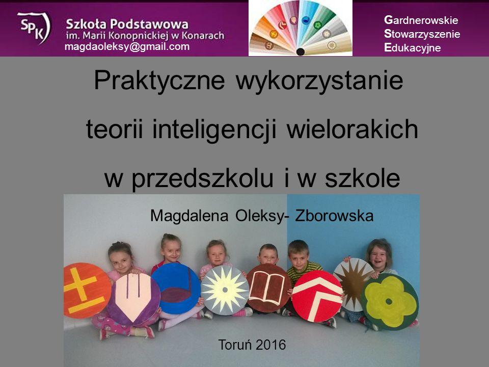 magdaoleksy@gmail.com G ardnerowskie S towarzyszenie E dukacyjne
