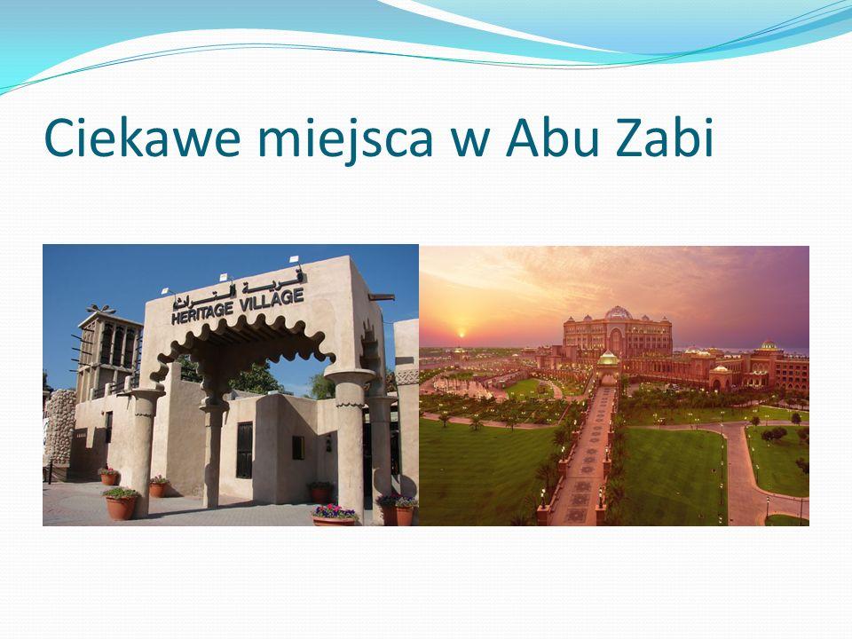 Ciekawe miejsca w Abu Zabi