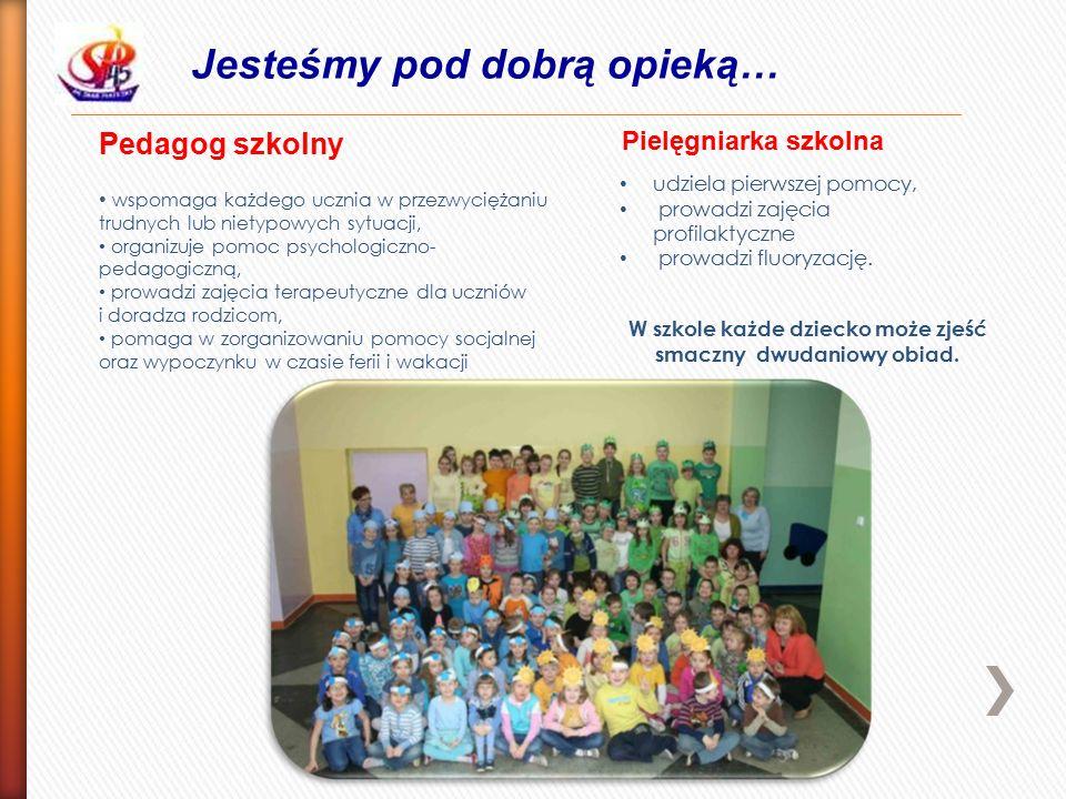 Jesteśmy pod dobrą opieką… Pedagog szkolny wspomaga każdego ucznia w przezwyciężaniu trudnych lub nietypowych sytuacji, organizuje pomoc psychologiczno- pedagogiczną, prowadzi zajęcia terapeutyczne dla uczniów i doradza rodzicom, pomaga w zorganizowaniu pomocy socjalnej oraz wypoczynku w czasie ferii i wakacji Pielęgniarka szkolna udziela pierwszej pomocy, prowadzi zajęcia profilaktyczne prowadzi fluoryzację.