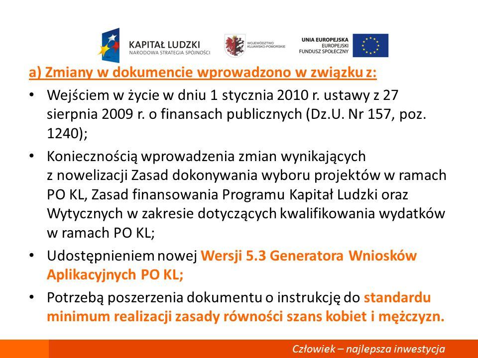 a) Zmiany w dokumencie wprowadzono w związku z: Wejściem w życie w dniu 1 stycznia 2010 r.