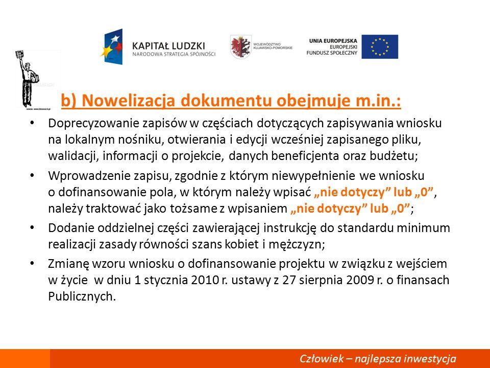 3.Nowy wzór umowy o dofinansowanie projektu w ramach PO KL.