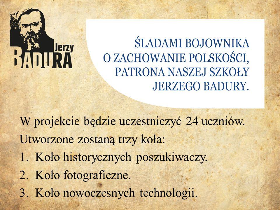 W projekcie będzie uczestniczyć 24 uczniów.
