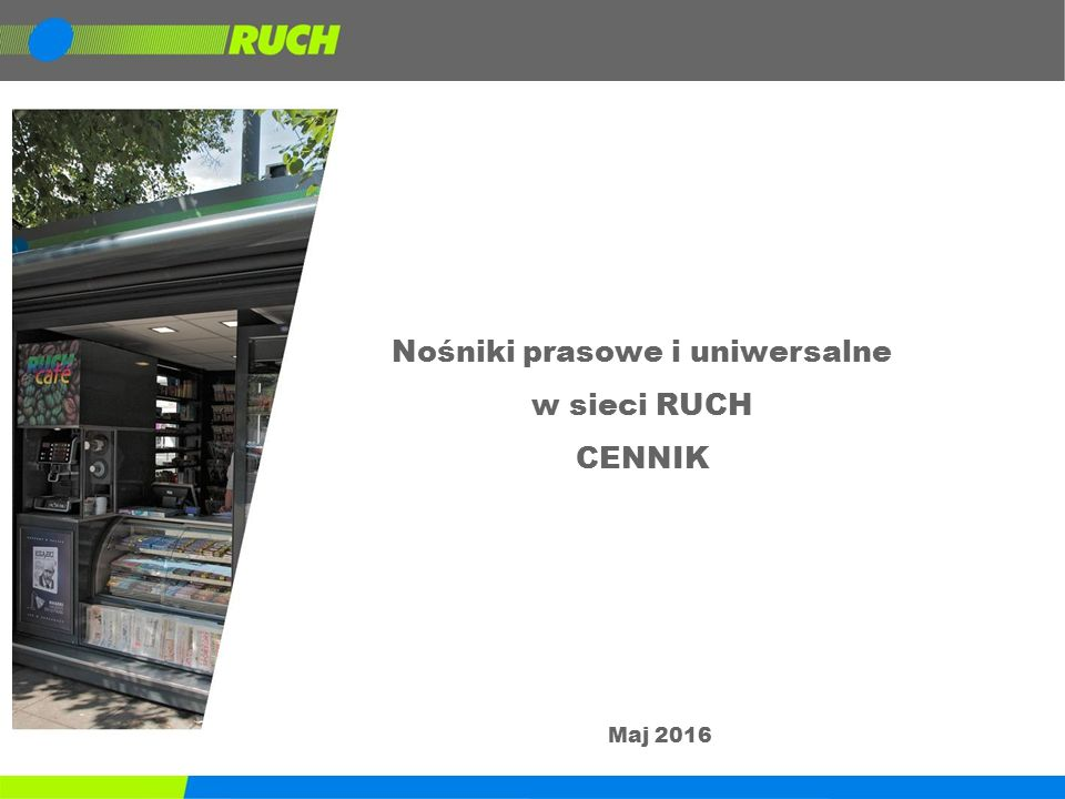 Nośniki prasowe i uniwersalne w sieci RUCH CENNIK Maj 2016