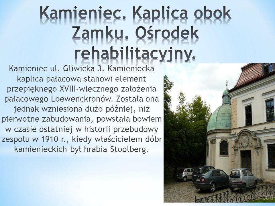 Kamieniec ul. Gliwicka 3.
