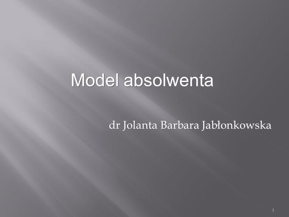 Model absolwenta dr Jolanta Barbara Jabłonkowska 1