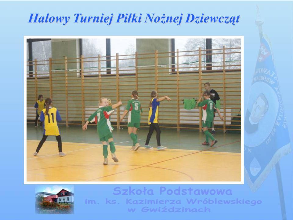 Halowy Turniej Piłki Nożnej Dziewcząt
