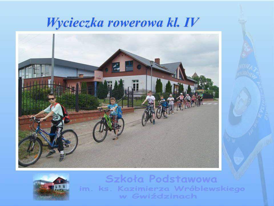 Wycieczka rowerowa kl. IV