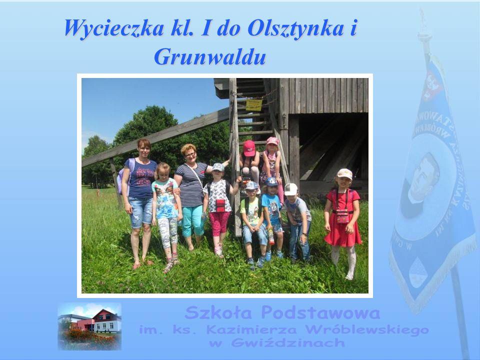 Wycieczka kl. I do Olsztynka i Grunwaldu