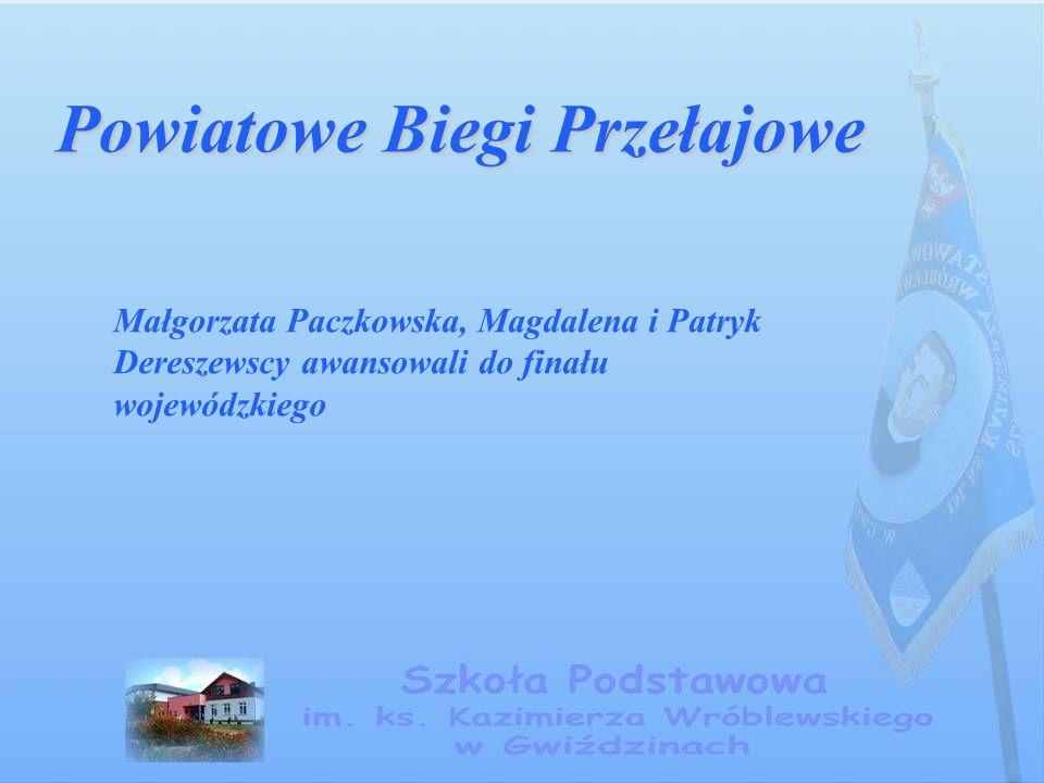 Powiatowe Biegi Przełajowe Małgorzata Paczkowska, Magdalena i Patryk Dereszewscy awansowali do finału wojewódzkiego