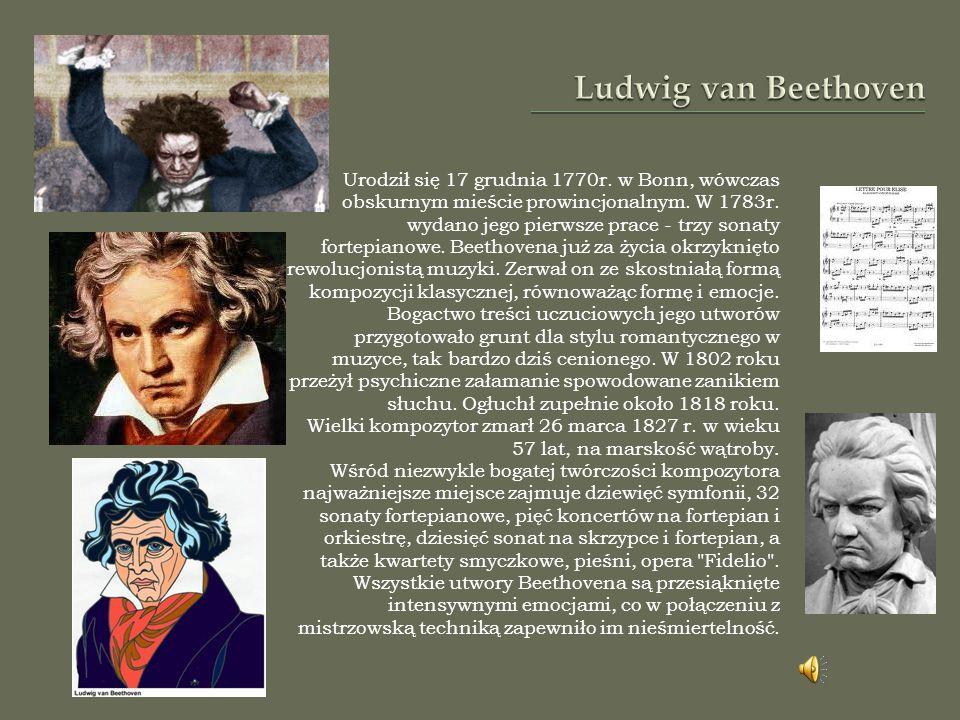 Urodził się 17 grudnia 1770r. w Bonn, wówczas obskurnym mieście prowincjonalnym.