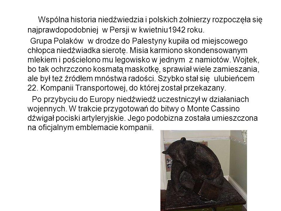 Wspólna historia niedźwiedzia i polskich żołnierzy rozpoczęła się najprawdopodobniej w Persji w kwietniu1942 roku.