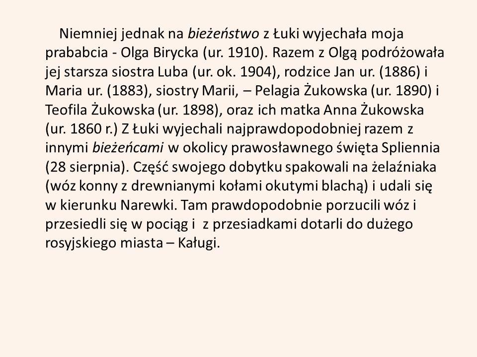 Bibliografia 1.Archiwum rodzinne rodziny Biryckich 2.