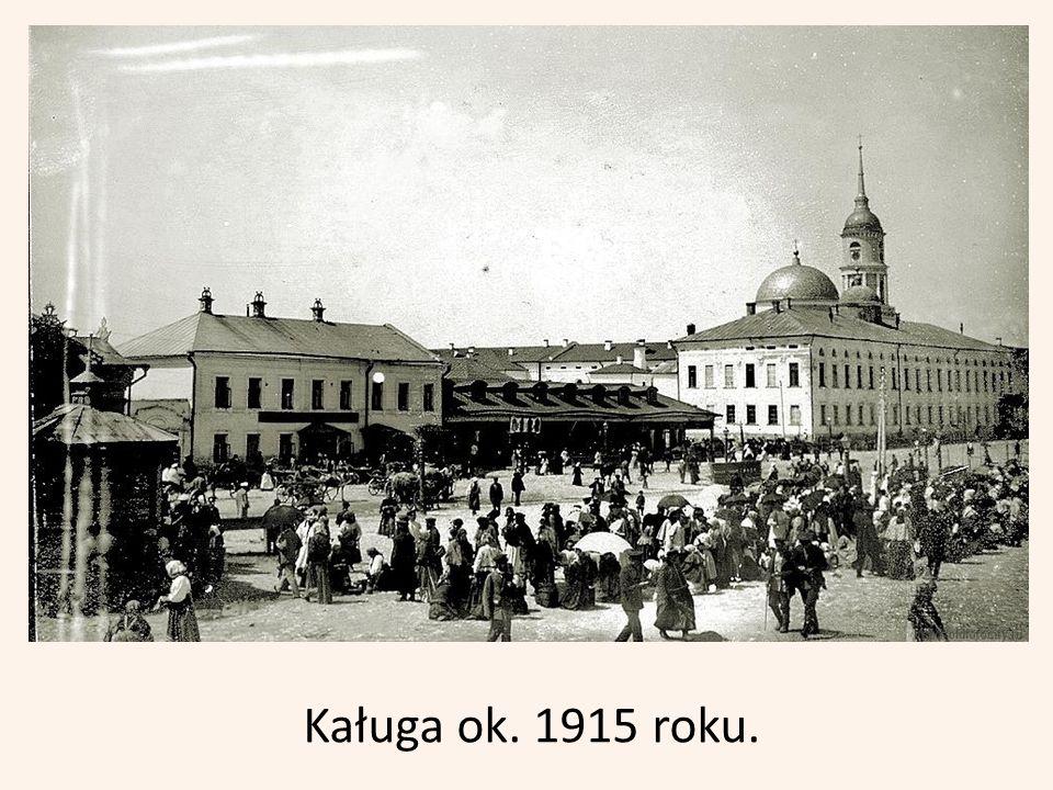 W Kałudze bieżeńcy byli przyjaźnie przyjmowani przez miejscowe władze.