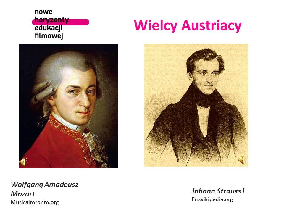 Wielcy Austriacy Wolfgang Amadeusz Mozart Musicaltoronto.org Johann Strauss I En.wikipedia.org