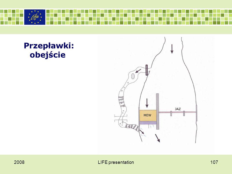Przepławki: obejście 2008LIFE presentation107