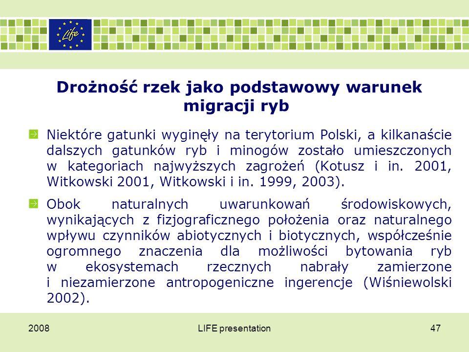 Drożność rzek jako podstawowy warunek migracji ryb Niektóre gatunki wyginęły na terytorium Polski, a kilkanaście dalszych gatunków ryb i minogów zosta