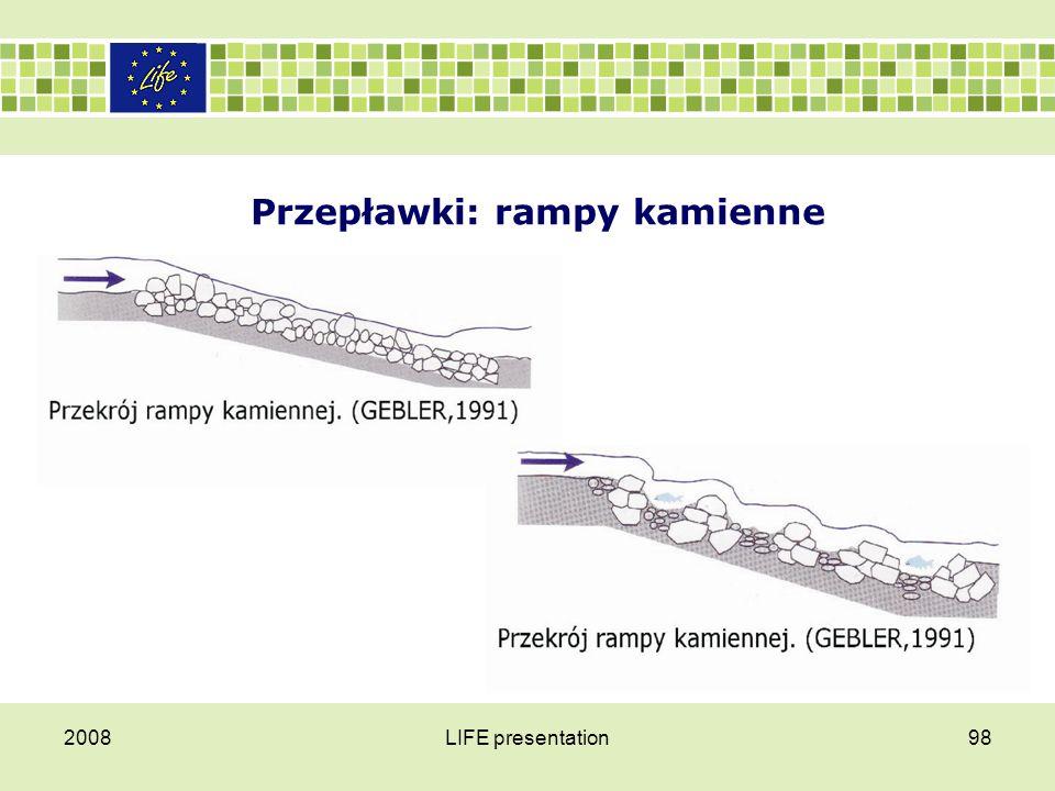 Przepławki: rampy kamienne 2008LIFE presentation98