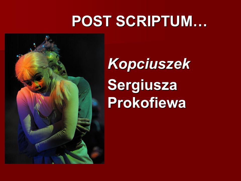 POST SCRIPTUM… Kopciuszek Sergiusza Prokofiewa